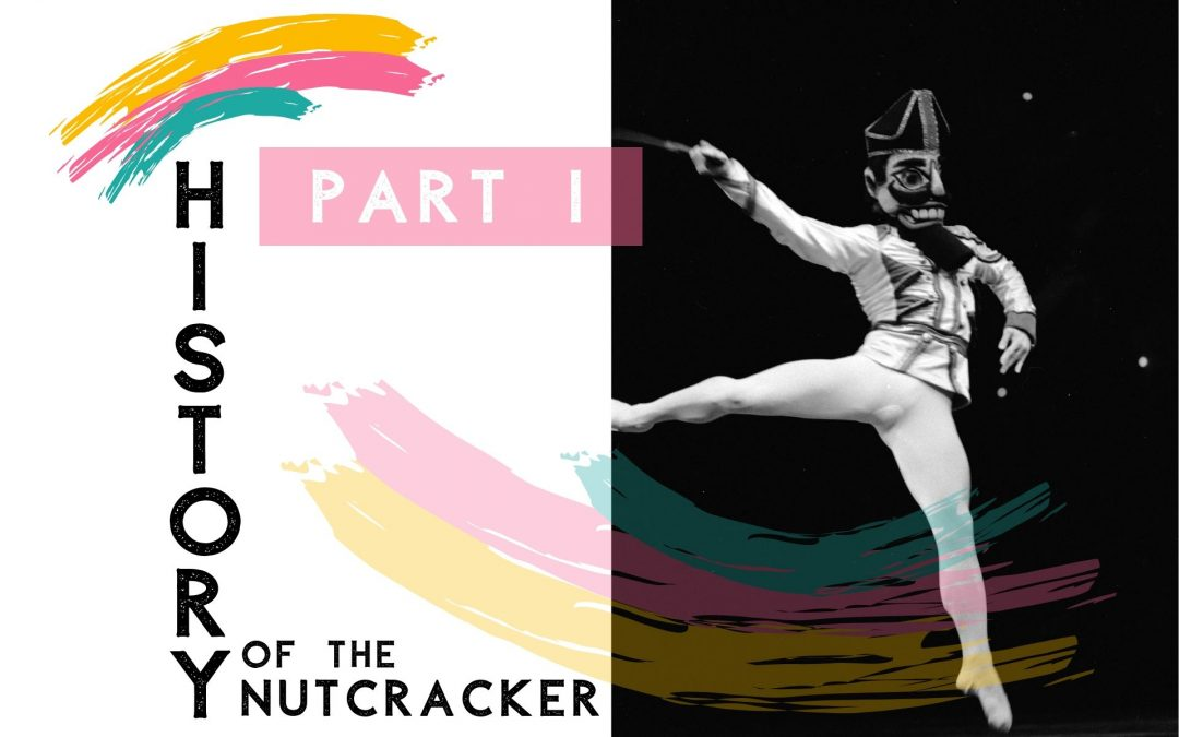 History of The Nutcracker